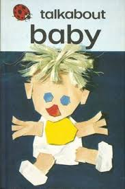 Talkabout Baby, Series 735, 1974, unknown cover illustrator