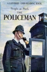The Policeman, People at Work , 1962. Illustrator: John Berry.